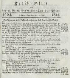 Kreis-Blatt des Königlich Preußischen Landraths-Amtes zu Elbing, Nr. 24 Sonnabend 18 Juni 1842