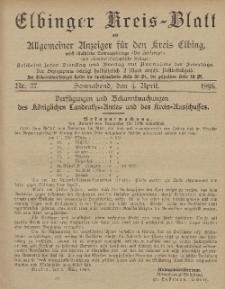 Kreis-Blatt des Königlich Preußischen Landraths-Amtes zu Elbing, Nr. 27 Sonnabend 4 April 1896