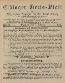 Kreis-Blatt des Königlich Preußischen Landraths-Amtes zu Elbing, Nr. 82 Dienstag 13 Oktober 1896