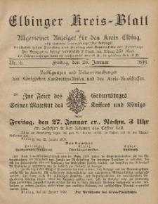 Kreis-Blatt des Königlich Preußischen Landraths-Amtes zu Elbing, Nr. 6 Freitag 20 Januar 1899