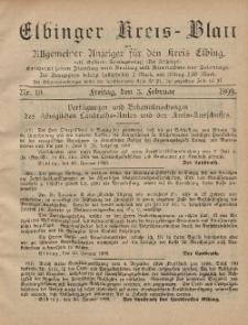 Kreis-Blatt des Königlich Preußischen Landraths-Amtes zu Elbing, Nr. 10 Freitag 3 Februar 1899