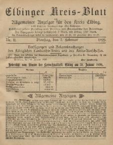 Kreis-Blatt des Königlich Preußischen Landraths-Amtes zu Elbing, Nr. 11 Dienstag 7 Februar 1899