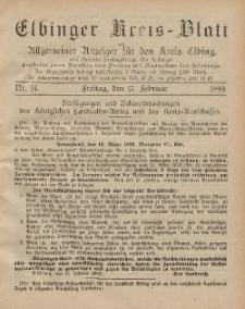 Kreis-Blatt des Königlich Preußischen Landraths-Amtes zu Elbing, Nr. 14 Freitag 17 Februar 1899