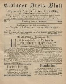Kreis-Blatt des Königlich Preußischen Landraths-Amtes zu Elbing, Nr. 15 Dienstag 21 Februar 1899