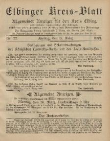 Kreis-Blatt des Königlich Preußischen Landraths-Amtes zu Elbing, Nr. 22 Freitag 17 März 1899