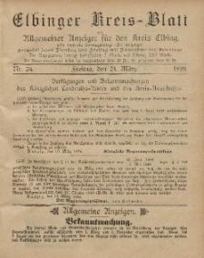 Kreis-Blatt des Königlich Preußischen Landraths-Amtes zu Elbing, Nr. 24 Freitag 24 März 1899