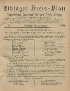 Kreis-Blatt des Königlich Preußischen Landraths-Amtes zu Elbing, Nr. 25 Dienstag 28 März 1899