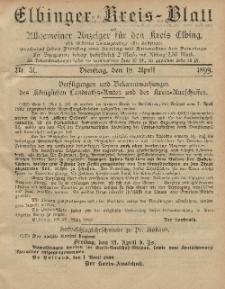 Kreis-Blatt des Königlich Preußischen Landraths-Amtes zu Elbing, Nr. 31 Dienstag 18 April 1899