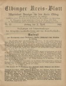 Kreis-Blatt des Königlich Preußischen Landraths-Amtes zu Elbing, Nr. 32 Freitag 21 April 1899