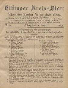 Kreis-Blatt des Königlich Preußischen Landraths-Amtes zu Elbing, Nr. 34 Freitag 28 April 1899