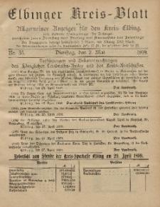 Kreis-Blatt des Königlich Preußischen Landraths-Amtes zu Elbing, Nr. 35 Dienstag 2 Mai 1899