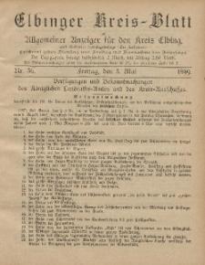 Kreis-Blatt des Königlich Preußischen Landraths-Amtes zu Elbing, Nr. 36 Freitag 5 Mai 1899