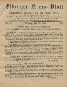 Kreis-Blatt des Königlich Preußischen Landraths-Amtes zu Elbing, Nr. 47 Dienstag 13 Juni 1899