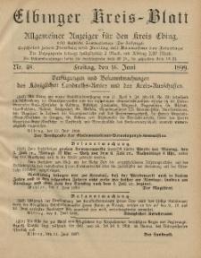 Kreis-Blatt des Königlich Preußischen Landraths-Amtes zu Elbing, Nr. 48 Freitag 16 Juni 1899