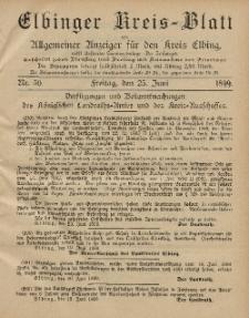 Kreis-Blatt des Königlich Preußischen Landraths-Amtes zu Elbing, Nr. 50 Freitag 23 Juni 1899