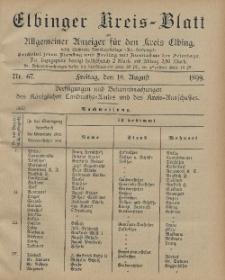 Kreis-Blatt des Königlich Preußischen Landraths-Amtes zu Elbing, Nr. 67 Freitag 18 August 1899
