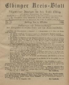 Kreis-Blatt des Königlich Preußischen Landraths-Amtes zu Elbing, Nr. 82 Freitag 6 Oktober 1899
