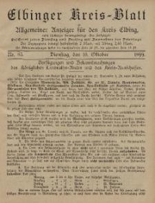 Kreis-Blatt des Königlich Preußischen Landraths-Amtes zu Elbing, Nr. 83 Dienstag 10 Oktober 1899