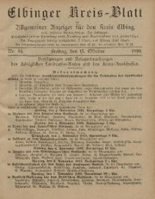 Kreis-Blatt des Königlich Preußischen Landraths-Amtes zu Elbing, Nr. 84 Freitag 13 Oktober 1899