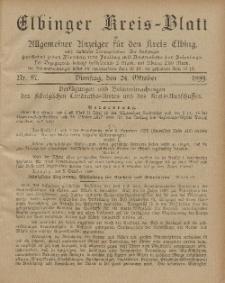 Kreis-Blatt des Königlich Preußischen Landraths-Amtes zu Elbing, Nr. 87 Dienstag 24 Oktober 1899