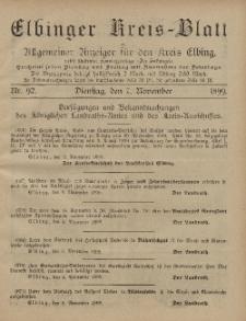 Kreis-Blatt des Königlich Preußischen Landraths-Amtes zu Elbing, Nr. 92 Dienstag 7 November 1899