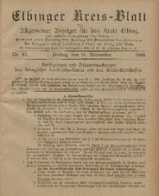 Kreis-Blatt des Königlich Preußischen Landraths-Amtes zu Elbing, Nr. 93 Freitag 10 November 1899
