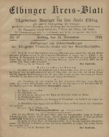 Kreis-Blatt des Königlich Preußischen Landraths-Amtes zu Elbing, Nr. 97 Freitag 24 November 1899