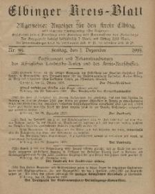 Kreis-Blatt des Königlich Preußischen Landraths-Amtes zu Elbing, Nr. 99 Freitag 1 Dezember 1899