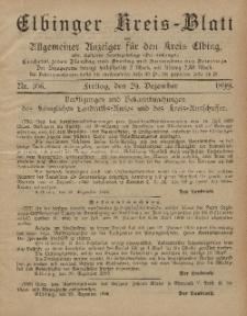 Kreis-Blatt des Königlich Preußischen Landraths-Amtes zu Elbing, Nr. 106 Freitag 29 Dezember 1899