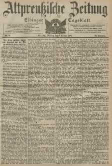 Altpreussische Zeitung, Nr. 33 Dienstag 9 Februar 1904, 56. Jahrgang