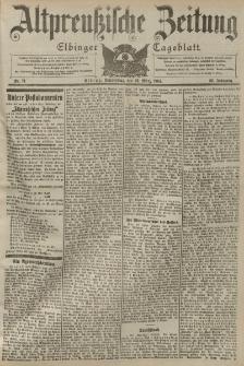 Altpreussische Zeitung, Nr. 71 Donnerstag 24 März 1904, 56. Jahrgang