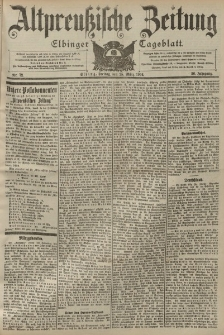 Altpreussische Zeitung, Nr. 72 Freitag 25 März 1904, 56. Jahrgang