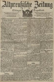 Altpreussische Zeitung, Nr. 76 Mittwoch 30 März 1904, 56. Jahrgang