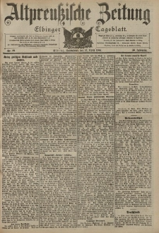 Altpreussische Zeitung, Nr. 89 Sonnabend 16 April 1904, 56. Jahrgang