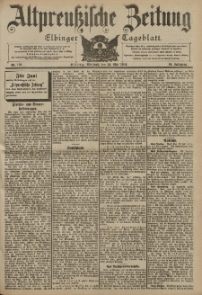 Altpreussische Zeitung, Nr. 120 Mittwoch 25 Mai 1904, 56. Jahrgang
