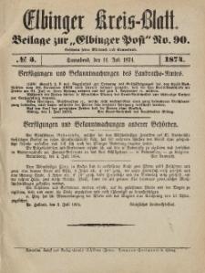 Kreis-Blatt des Königlich Preußischen Landraths-Amtes zu Elbing, Nr. 3 Sonnabend 11 Juli 1874