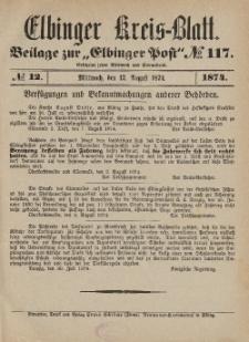Kreis-Blatt des Königlich Preußischen Landraths-Amtes zu Elbing, Nr. 12 Mittwoch 12 August 1874