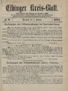 Kreis-Blatt des Königlich Preußischen Landraths-Amtes zu Elbing, Nr. 9 Mittwoch 3 Februar 1875