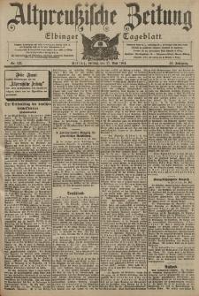 Altpreussische Zeitung, Nr. 122 Freitag 27 Mai 1904, 56. Jahrgang