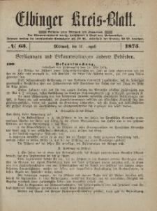 Kreis-Blatt des Königlich Preußischen Landraths-Amtes zu Elbing, Nr. 63 Mittwoch 11 August 1875