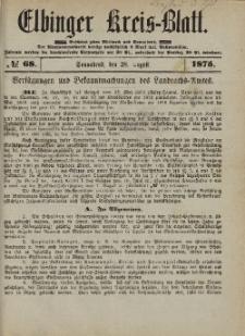 Kreis-Blatt des Königlich Preußischen Landraths-Amtes zu Elbing, Nr. 68 Sonnabend 28 August 1875