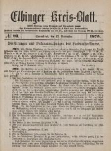 Kreis-Blatt des Königlich Preußischen Landraths-Amtes zu Elbing, Nr. 91 Sonnabend 13 November 1875
