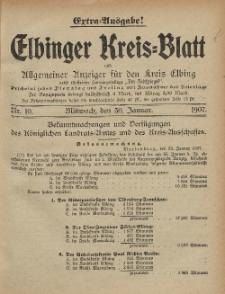 Kreis-Blatt des Königlich Preußischen Landraths-Amtes zu Elbing, Nr. 10 Mittwoch 30 Januar 1907
