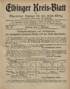 Kreis-Blatt des Königlich Preußischen Landraths-Amtes zu Elbing, Nr. 13 Freitag 8 Februar 1907