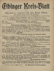Kreis-Blatt des Königlich Preußischen Landraths-Amtes zu Elbing, Nr. 16 Dienstag 19 Februar 1907