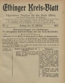 Kreis-Blatt des Königlich Preußischen Landraths-Amtes zu Elbing, Nr. 17 Freitag 22 Februar 1907