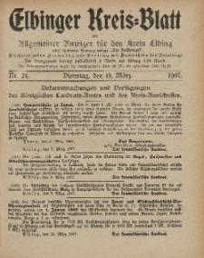 Kreis-Blatt des Königlich Preußischen Landraths-Amtes zu Elbing, Nr. 24 Dienstag 19 März 1907