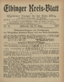 Kreis-Blatt des Königlich Preußischen Landraths-Amtes zu Elbing, Nr. 28 Mittwoch 30 März 1907