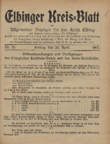 Kreis-Blatt des Königlich Preußischen Landraths-Amtes zu Elbing, Nr. 35 Freitag 26 April 1907