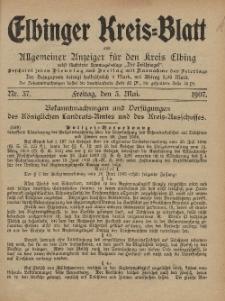 Kreis-Blatt des Königlich Preußischen Landraths-Amtes zu Elbing, Nr. 37 Freitag 3 Mai 1907